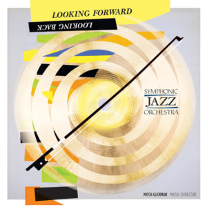 Distritojazz-jazz-discos-Symphonic Jazz Orchestra-Looking Forward