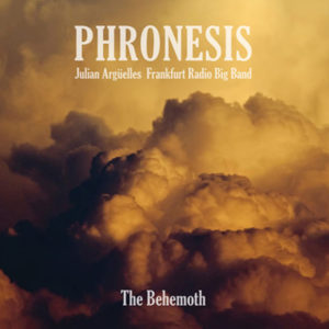 Distritojazz-jazz-discos-The Behemoth-Trio Phronesis_Julian Argüelles_Frankfurt Radio Big Band