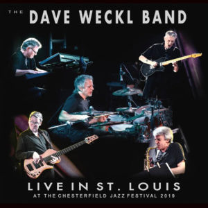 The Dave Weckl Band: Live in St. Louis at the Chesterfield Jazz Festival