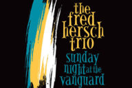 distritojazz-jazz-discos-the-fred-hersch-trio-sunday-night-at-the-vanguard