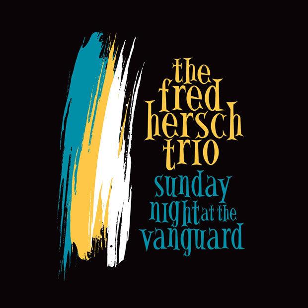 distritojazz-jazz-discos-the-fred-hersch-trio-sunday-night-at-the-vanguard