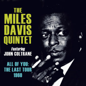 Distritojazz-jazz-discos-The Miles Davis Quintet featuring John Coltrane-All of you the last tour 1960