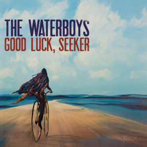 The Waterboys: Good luck, seeker