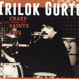 Distritojazz-jazz-discos-Trilok Gurtu-Crazy Saints Live