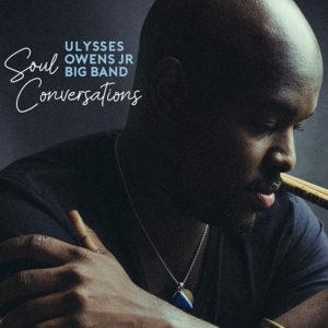 Ulysses Owens Jr.: Soul conversations