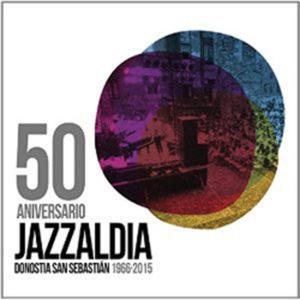 Distritojazz-jazz-discos-Varios-Artistas-50-Jazzaldia