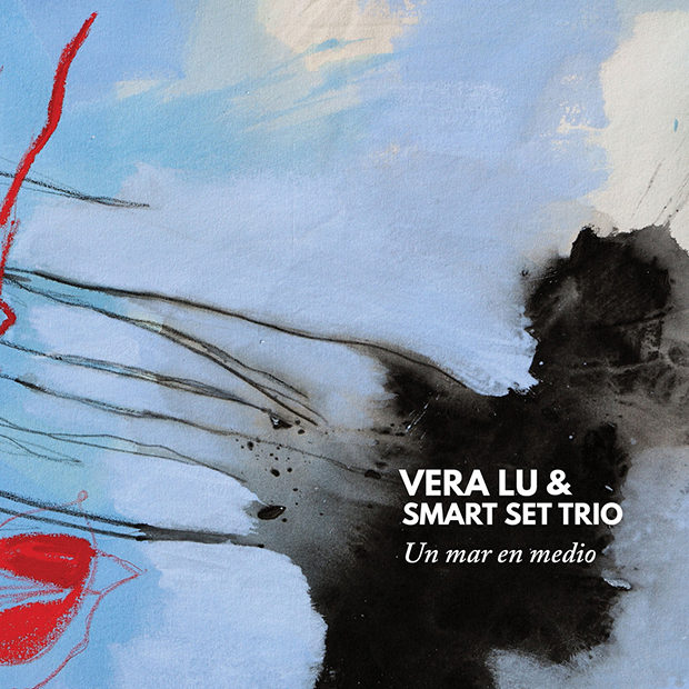 Distritojazz-jazz-discos-Vera Lu & Smart Set Trio-Un Mar En Medio