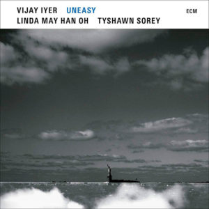 Vijay Iyer: Uneasy