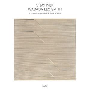 distritojazz-jazz-discos-vijay-iyer-wadada-leo-smith-acosmicrhythmwitheachstroke