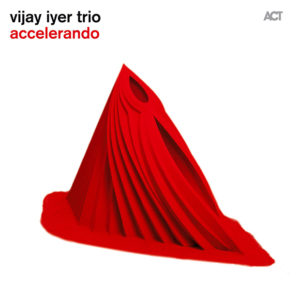 Distritojazz-jazz-discos-Vijay Iyer sigue -Accelerando