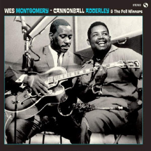 Distritojazz-jazz-discos-Wes Montgomery & Cannonball Adderley – The Poll Winners