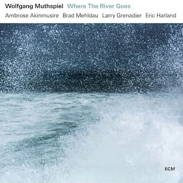 Distritojazz-jazz-discos-Wolfgang Muthspiel-Where The River Goes