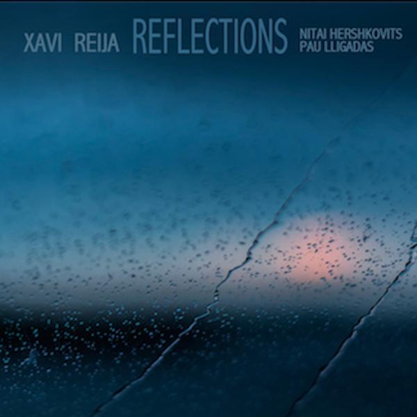 http://www.distritojazz.com/wp-content/uploads/Distritojazz-jazz-discos-Xavi-Reija-Reflections.jpg