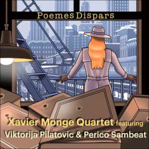 Distritojazz-jazz-discos-Xavier Monge Quartet-Poemes Dispars