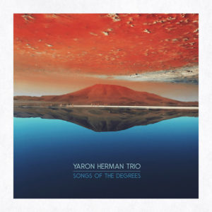 Distritojazz-jazz-discos-Yaron Herman Trio_Songs Of The Degrees