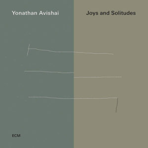 Distritojazz-jazz-discos-Yonathan Avishai-Joys And Solitudes
