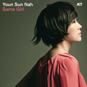 Distritojazz-jazz-discos-Youn Sun Nah-Same girl