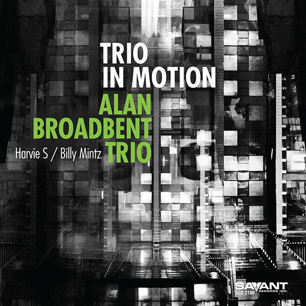 Alan Broadbent Trio: Trio in Motion