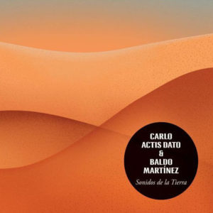 Distritojazz-jazz-discos-baldo-martinez-carlo-actis-dato-sonidos-de-la-tierra