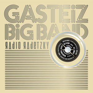 Distritojazz-jazz-discos-gasteiz big band-radio radetzky