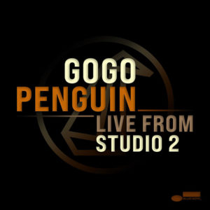 GoGo Penguin: Live from Studio 2