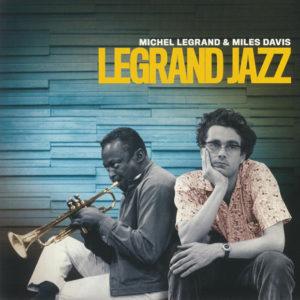 Michel Legrand & Miles Davis: Legrand Jazz