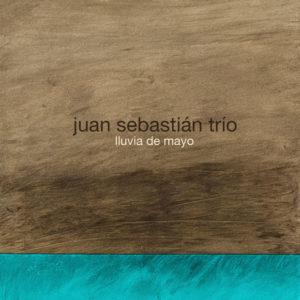 http://www.distritojazz.com/wp-content/uploads/Distritojazz-jazz-discos-lluvia-de-mayo-juan-sebastian-trio.jpg