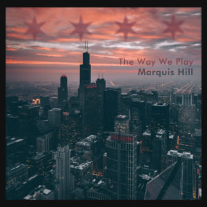 Distritojazz-jazz-discos-marquis hill-the way we play