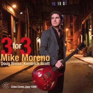 Distritojazz-jazz-discos-mike moreno 3 for 3