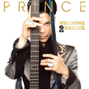 Prince: 'Welcome 2 America'