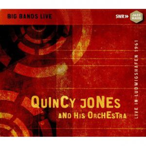 Distritojazz-jazz-discos-quincy jones and his orchestra-live in ludwigshafen