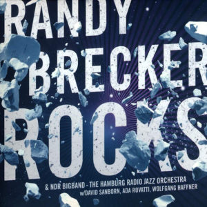 Distritojazz-jazz-discos-randy brecker_rocks