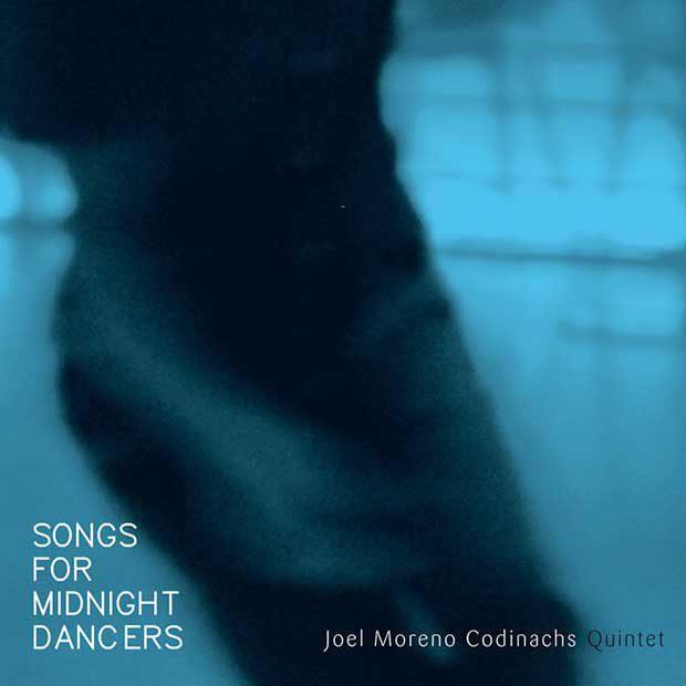 Distritojazz-jazz-discos-songs-for-midnight-dancers-joel-moreno-codinachs-quintet