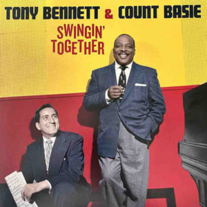 Tony Bennett with the Count Basie Orchestra: Swingin' Together