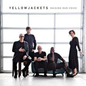 Distritojazz-jazz-discos-yellowjackets raising our voice
