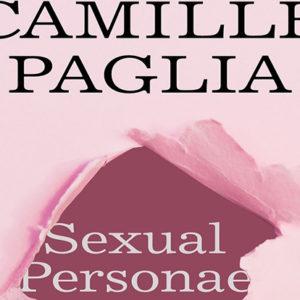 Camille Paglia: Sexual Personae