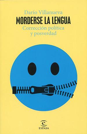 Darío Villanueva: Morderse la lengua