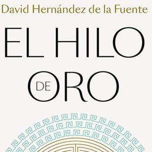 David Hernández de la Fuente: El hilo de oro