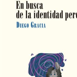 Diego Gracia: En busca de la identidad perdida