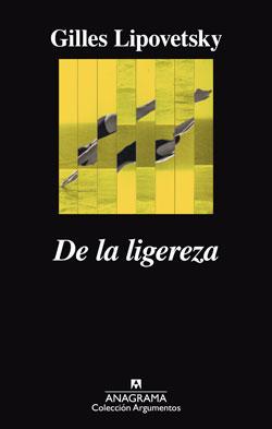 distritojazz-libros-gilles-lipovetsky-de-la-ligereza