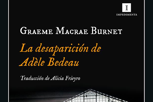 Graeme Macrae Burnet: La desaparición de Adèle Bedeau