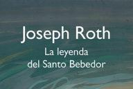 Distritojazz-libros-La leyenda del Santo Bebedor-Joseph Roth-