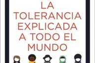 Distritojazz-libros-Roger-Pol Droit_La tolerancia explicada a todo el mundo