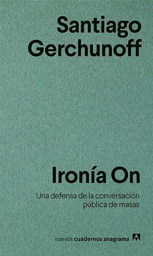 Distritojazz-libros-Santiago Gerchunoff -Ironía On