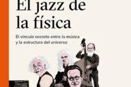 Distritojazz-libros-Stephon Alexander-El jazz de la física