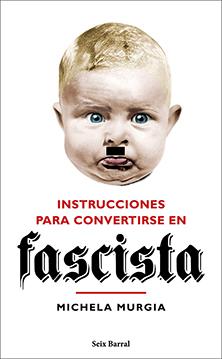 Distritojazz-libros-instrucciones para convertirse en fascista_Michela Murgia