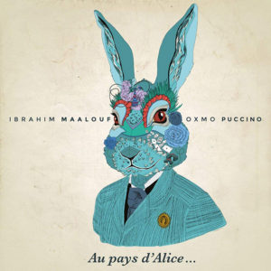 Ibrahim Maalouf & Oxmo Puccino-Au Pays Dálice