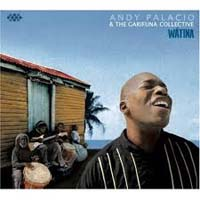 distritojazz_discos_off-jazz_Andy Palacio_&The_Garifuna_Collective_Watina