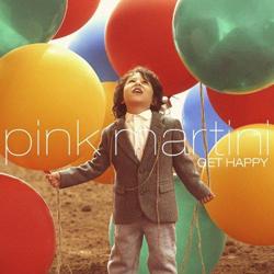 distitojazz-off-jazz-world-music-Pink-Martini--Get-Happy