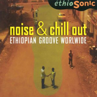distritojazz-discos-off-jazz-Noise-Chill-Out-Ethiopian-Worldwide